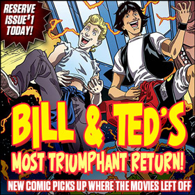 Bill and Ted's adventures continue after the movies!