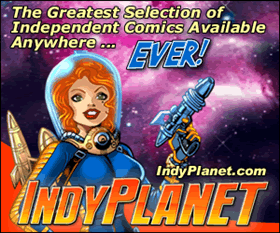 The Greatest Selection of Independent Comics Available Anywhere!